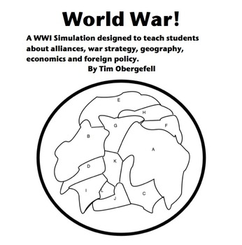 WAR!!!  A WWI simulation in geography, war, economics & alliances