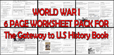 WORLD WAR I 6 PAGE WORKSHEET PACK for The Gateway to U.S History Book