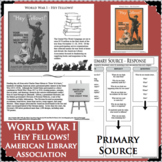 WORLD WAR I Hey Fellows ALA Library Poster WWI PRIMARY SOURCE