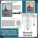 WORLD WAR I Sunrise Sunset Liberty Bonds WWI PRIMARY SOURCE