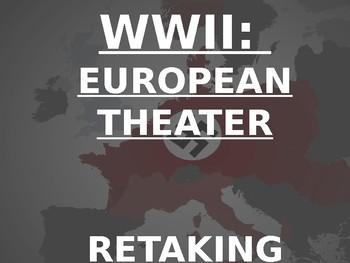 WWII - RETAKING EUROPE - 1941-1945