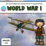 WORLD WAR ONE: AN INTRODUCTORY POWERPOINT PRESENTATION