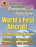 WORLD'S FIRST AIRCRAFT: THE MONTGOLFIER BALLOON—Science & Technology Worksheets