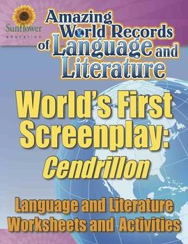 WORLD'S FIRST SCREENPLAY: CENDRILLON—Language and Literatu