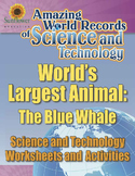 WORLD'S LARGEST ANIMAL: THE BLUE WHALE—Science Worksheets and Activities
