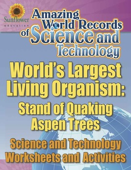 WORLD'S LARGEST LIVING ORGANISM: STAND OF QUAKING ASPEN TREES—Science Worksheets