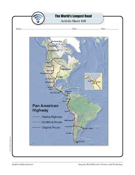 WORLD'S LONGEST ROAD: PAN AMERICAN HIGHWAY—Science and Technology Worksheets