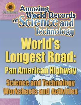 WORLD'S LONGEST ROAD: PAN AMERICAN HIGHWAY—Science and Tec