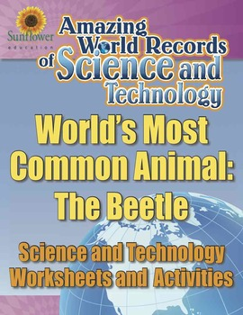 WORLD'S MOST COMMON ANIMAL: THE BEETLE—Science Worksheets