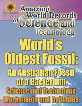 WORLD'S OLDEST FOSSIL: AN AUSTRALIAN FOSSIL OF A BACTERIUM—Science Worksheets