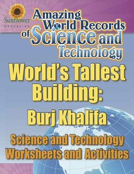 WORLD'S TALLEST BUILDING: BURJ KHALIFA—Science and Technology Worksheets