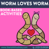 WORM LOVES WORM Activities and Read Aloud Lessons