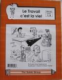 CORE FRENCH GRAMMAR READING WORKSHEETS CAREERS JOBS Le travail c'est la vie