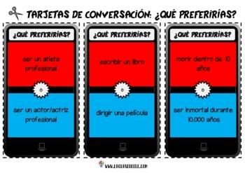 WOULD YOU RATHER EN ESPAÑOL: TARJETAS DE CONVERSACIÓN 'QUÉ PREFERIRÍAS'