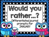 WOULD YOU RATHER?  January Journal Prompts