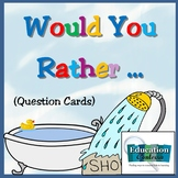 WOULD YOU RATHER - partner or group game cards for getting to know each other!