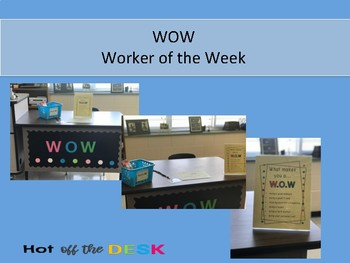 WOW Student Recognition- Worker of the Week