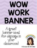 WOW WORK BANNER