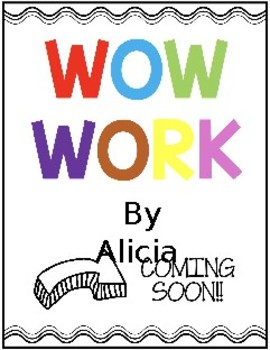 WOW WORK COMING SOON POSTERS