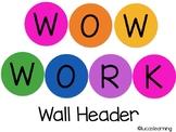 WOW WORK Wall Header