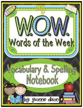 Vocabulary Interactive Notebook (W.O.W. Words of the Week)