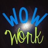 WOW Work/ WOW Wall Bulletin Board