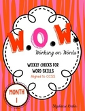 W.O.W.  - Working on Words   (Weekly Language Review) MONTH 1
