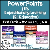 PowerPoints for Expeditionary Learning First Grade ALL MOD