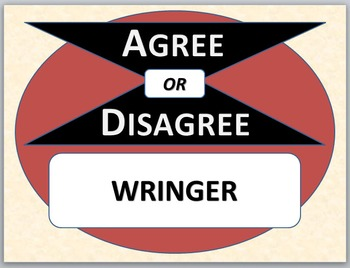 WRINGER - Agree or Disagree Pre-reading Activity