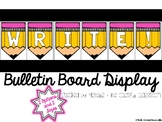 WRITE! {Bulletin Board Display}