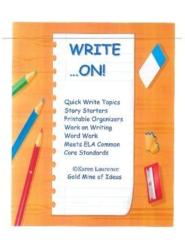 WRITE ON! printables, graphic organizers, writing, word work, ELA CCSS
