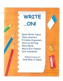 WRITE ON! printables, graphic organizers, writing, word work, ELA CCSS