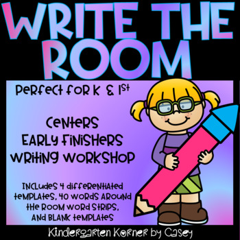 WRITE THE ROOM Extension Activity Packet - Centers, Early Finishers K 1