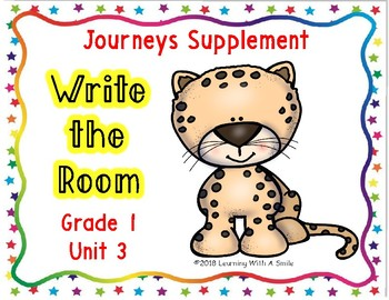 WRITE THE ROOM First Grade JOURNEYS UNIT 3 ~ BONUS: Sort It! Game Included