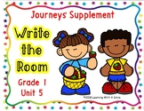 WRITE THE ROOM First Grade JOURNEYS UNIT 5 ~ BONUS: Sort It! Game Included