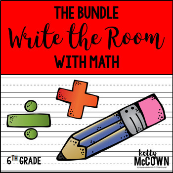 WRITE THE ROOM with Math BUNDLE - 6th Grade