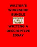 DESCRIPTIVE ESSAY: Writer's Workshop Step by Step Activity