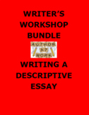 DESCRIPTIVE ESSAY: Writer's Workshop Step by Step Activity