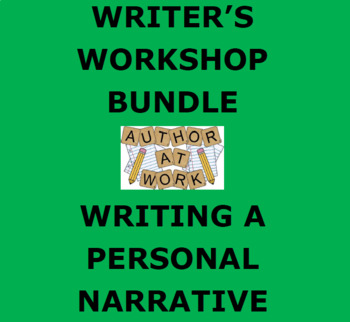 PERSONAL NARRATIVE: Writer's Workshop Bundle