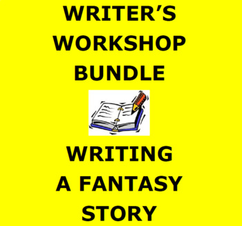 FANTASY WRITING: Writer's Workshop Step by Step Activity Booklet