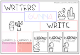 WRITERS GUNNA WRITE banner with posters (Cactus Themed)