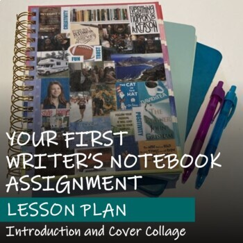 WRITER'S NOTEBOOK COLLAGE Lesson - Introduction to Writer's Notebook