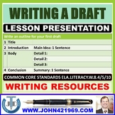 WRITING A DRAFT LESSON PRESENTATION