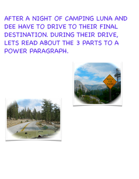 WRITING A POWER PARAGRAPH (The Adventures of LUNA & DEE DEE in YOSEMITE!)