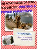WRITING A POWER PARAGRAPH (The Adventures of LUNA & DEE DE