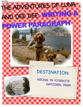 WRITING A POWER PARAGRAPH (The Adventures of LUNA & DEE DE