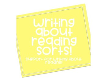 WRITING ABOUT READING SORTS! Support students in summaries and traits!