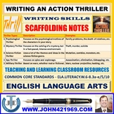 WRITING AN ACTION THRILLER : SCAFFOLDING NOTES