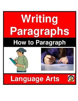 WRITING ASSIGNMENT- HOW TO PARAGRAPH- LANGUAGE ARTS- NO PREP