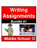 WRITING ASSIGNMENTS- SET 1- MIDDLE SCHOOL LANGUAGE ARTS- NO PREP